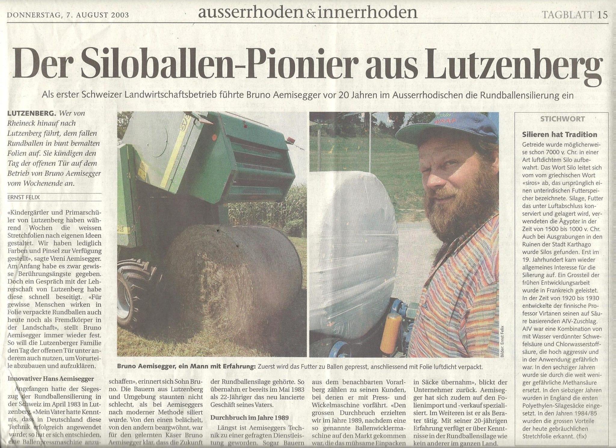 DER SILOBALLEN-PIONIER AUS LUTZENBERG